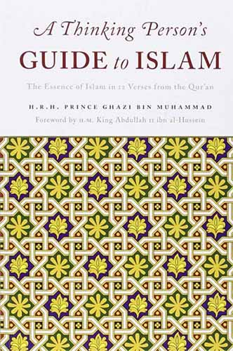 A Thinking Person's Guide to Islam: The Essence of Islam in Twelve Verses from the Quran