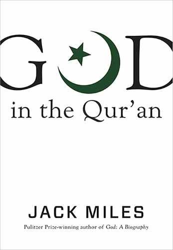 God in the Qur'an (God in Three Classic Scriptures)