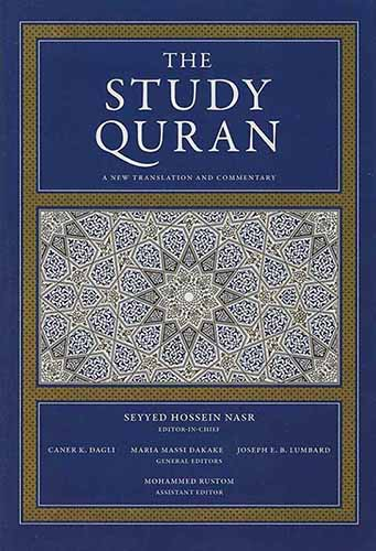 The Study Quran: The Essence of Islam in Twelve Verses from the Quran