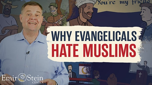 Why Evangelicals Hate Muslims