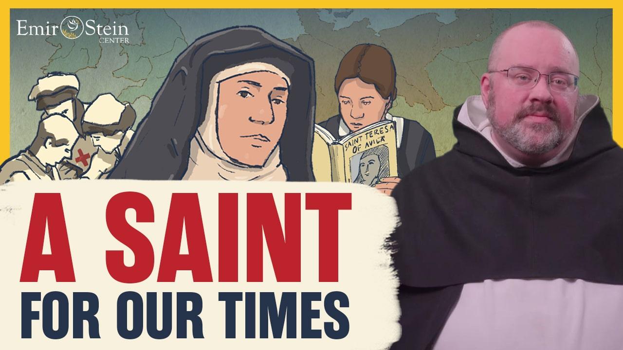 Edith Stein: A Saint for Our Times
